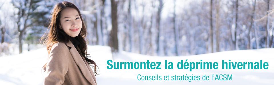 Des conseils pour vous aider à surmonter la déprime hivernale